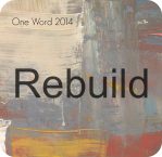 Rebuild: One Word 2014